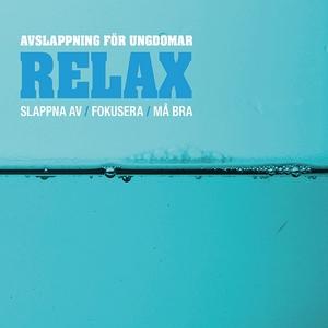 Relax (ljudbok) av Annika Lagerstrand