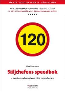 Säljchefens speedbok (ljudbok) av Max Söderpalm