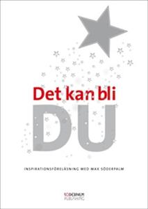 Det kan bli DU! (ljudbok) av Max Söderpalm