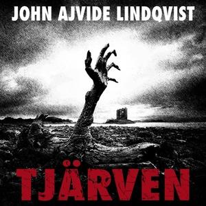 Tjärven (ljudbok) av John Ajvide Lindqvist
