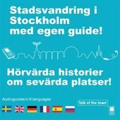 Talk of the town: Stadsvandring i Stockholm med egen guide