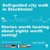 Talk of the town: Self-guided city walk in Stockholm - English