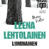 Luminainen - Maria Kallio 4