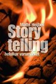 Storytelling befolkar varumärket