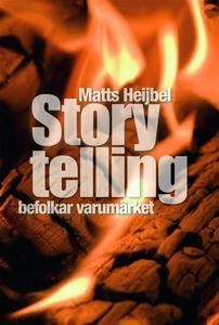 Storytelling befolkar varumärket (ljudbok) av M