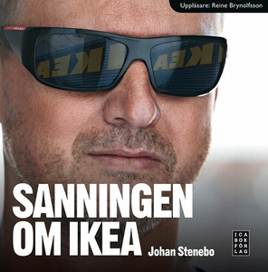 Sanningen om Ikea (ljudbok) av Johan Stenebo