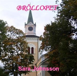 Bröllopet (ljudbok) av Sara Johnsson