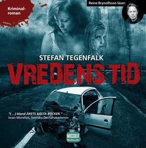 Vredens tid (ljudbok) av Stefan Tegenfalk