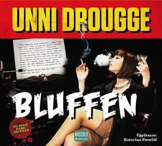 Bluffen (ljudbok) av Unni Drougge