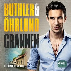 Grannen (ljudbok) av Dan Buthler, Dag Öhrlund