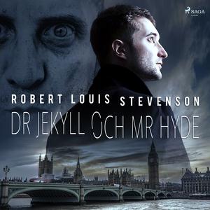 Dr Jekyll och Mr Hyde (ljudbok) av Robert Louis