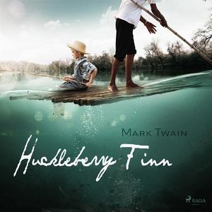Huckleberry Finn (ljudbok) av Mark Twain