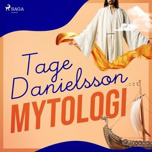 Mytologi (ljudbok) av Tage Danielsson
