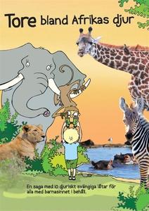 Tore bland Afrikas djur (ljudbok) av Pelle Högl