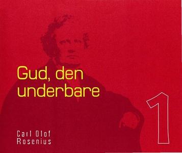 Gud - den underbare (ljudbok) av Carl Olof Rose