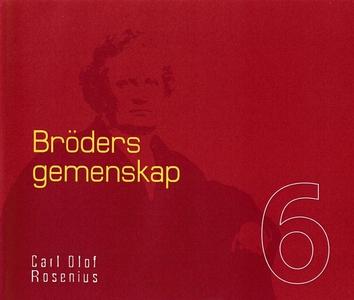 Bröders gemenskap (ljudbok) av Carl Olof Roseni