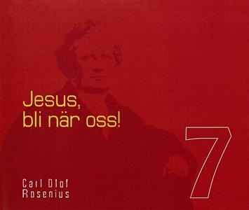Jesus, bli när oss! (ljudbok) av Carl Olof Rose
