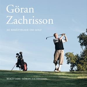 Göran Zachrisson - 20 berättelser om golf (ljud