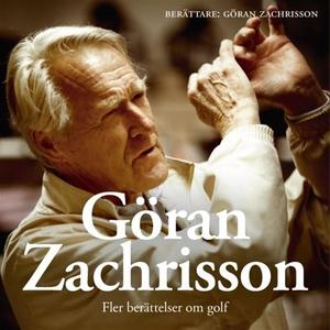 Göran Zachrisson - fler berättelser om golf (lj