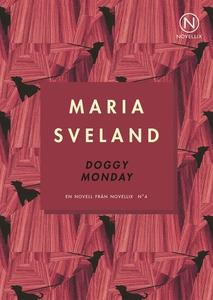 Doggy Monday (ljudbok) av Maria Sveland