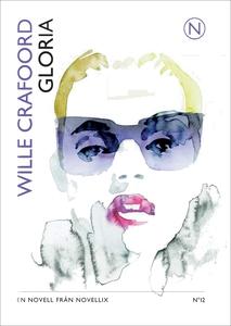 Gloria (ljudbok) av Wille Crafoord, Elsa Billgr