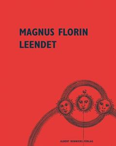 Leendet (e-bok) av Magnus Florin