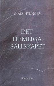 Det hemliga sällskapet (e-bok) av Claes Hylinge