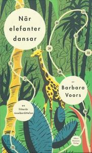 När elefanter dansar (e-bok) av Barbara Voors
