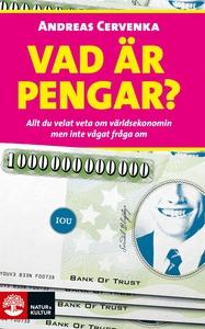 Vad är pengar? (e-bok) av Andreas Cervenka