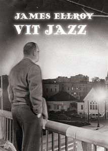 Vit jazz (e-bok) av James Ellroy