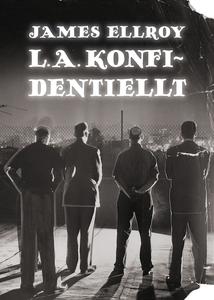 L.A. konfidentiellt (e-bok) av James Ellroy
