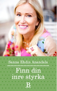 Finn din inre styrka (e-bok) av Sanna Ehdin, Sa