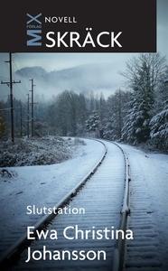 Slutstation (e-bok) av Ewa Christina, Ewa Chris