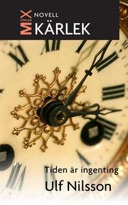 Tiden är ingenting (e-bok) av Ulf Nilsson