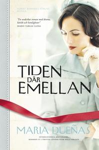 Tiden där emellan (e-bok) av María Dueñas