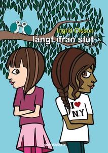 Långt ifrån slut (e-bok) av Ingrid Olsson