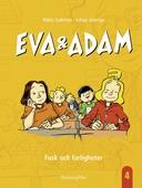 Eva & Adam. Fusk och farligheter