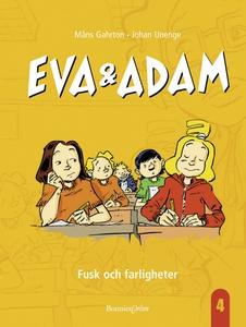 Eva & Adam. Fusk och farligheter (e-bok) av Mån