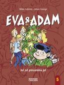 Eva & Adam - Jul jul pinsamma jul
