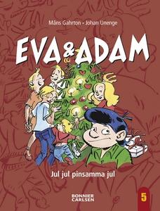 Eva & Adam - Jul jul pinsamma jul (e-bok) av Må