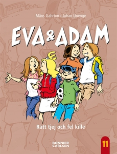 Eva & Adam. Rätt tjej och fel kille (e-bok) av