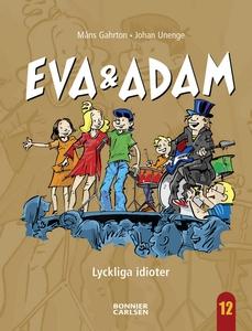 Lyckliga Idioter (e-bok) av Måns Gahrton