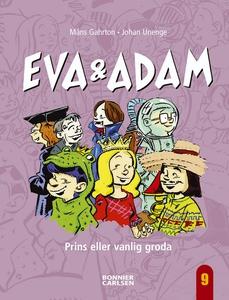 Eva & Adam. Prins eller vanlig groda (e-bok) av