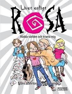 Rädda världen och krama mej (e-bok) av Johan Un