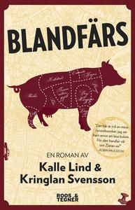 Blandfärs (e-bok) av Kalle Lind, Kringlan Svens