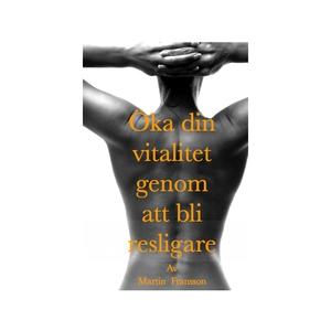 Öka din vitalitet genom att bli resligare (e-bo