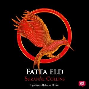 Fatta eld (ljudbok) av Suzanne Collins