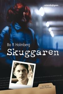 Skuggaren (e-bok) av Bo R Holmberg