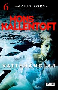 Vattenänglar (e-bok) av Mons Kallentoft