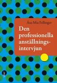 Den professionella anställningsintervjun